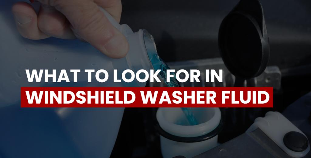 windshield washer fluid factors